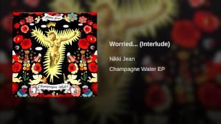 Worried... (Interlude)