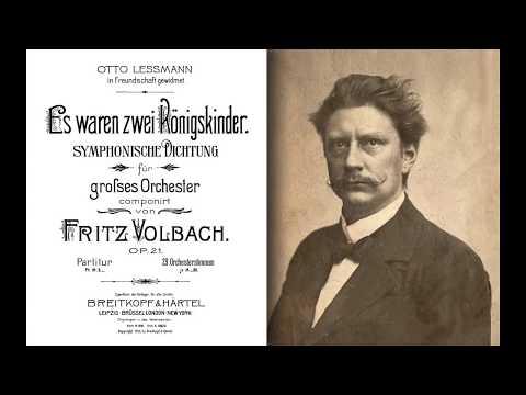 Fritz Volbach - Es waren zwei Königskinder (1900)