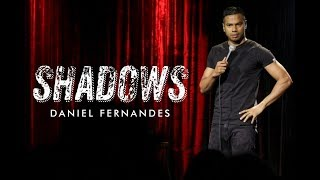 Shadows (A Stand-up Comedy Special by Daniel Fernandes)