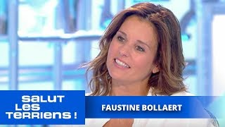 T'es au top ! Faustine Bollaert - Salut les Terriens