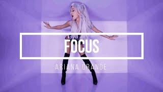 Ariana Grande - Focus II Lyrics + Deutsche Übersetzung