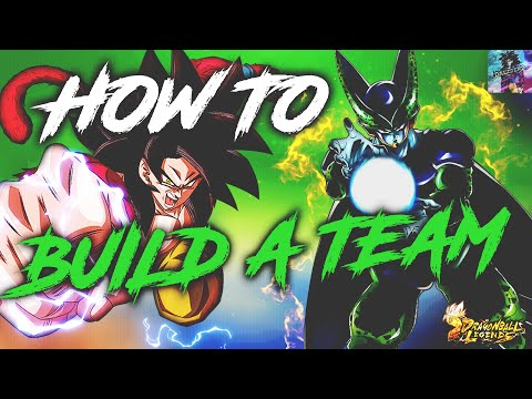 How To Build A Good Team For Dragon Ball Legends!