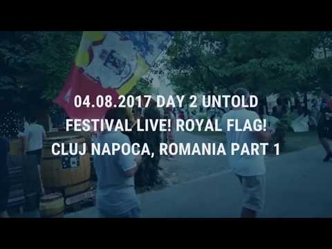 04.08.2017 Day 2 UNTOLD Festival 2017 LIVE! Chapter 3 Royal Flag!, Cluj Arena, Romania