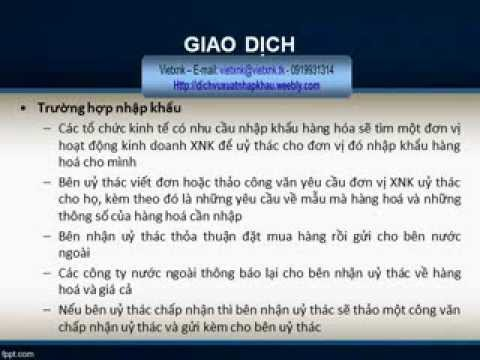 Tim Hieu Hop Dong Uy Thac XNK - Entrusted Import Export Contract