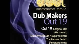 Dub Makers - Out 19 [Stas Drive Aka Salt N Sugar Re] DOOT046
