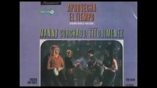 MANNY CORCHADO - CHICKEN AND BOOZE - LP APROVECHA EL TIEMPO   DECCA DL 4829