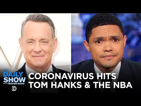 Coronavirus Impacts Tom Hanks, the NBA and Monkeys in Thailand | The Daily Show