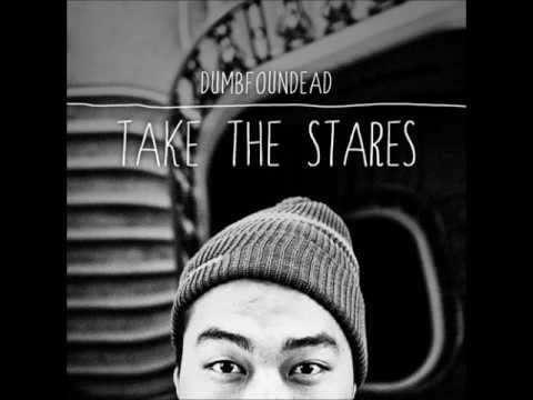 Dumbfoundead - Take The Stares (Full Album)