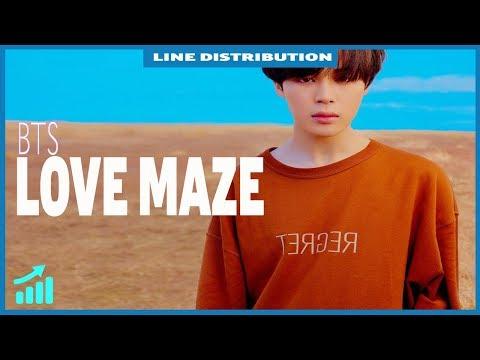 BTS (방탄소년단) - LOVE MAZE (Line Distribution with Lyrics|Engsub|Vietsub)
