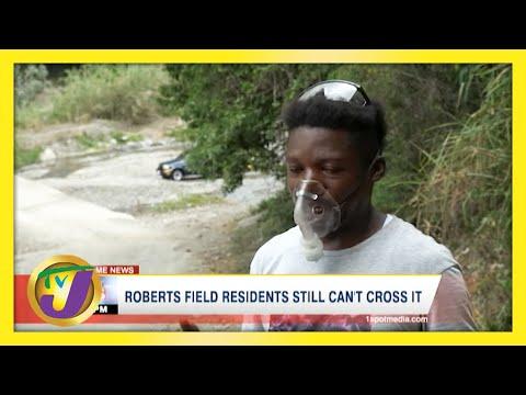 Roberts Field Residents Still Can't Cross it | TVJ News - June 1 2021