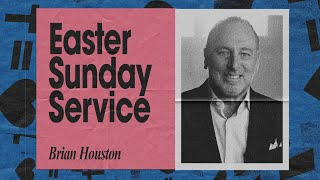 Easter Sunday Service with Brian Houston w/ @Tasha Cobbs Leonard | Hillsong Church Online