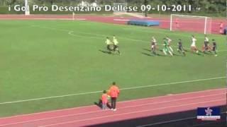 9 10 11 6 and i gol di pro desenzano dellese 3 0 campionato eccellenza 2011 2012