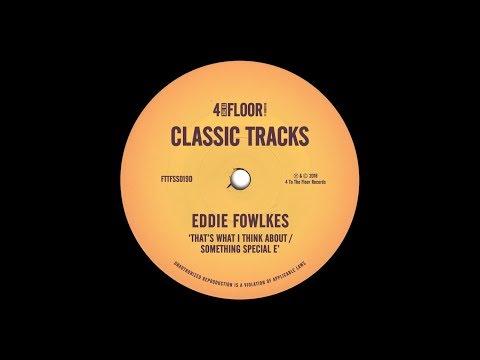 Eddie Fowlkes 'Something Special E'