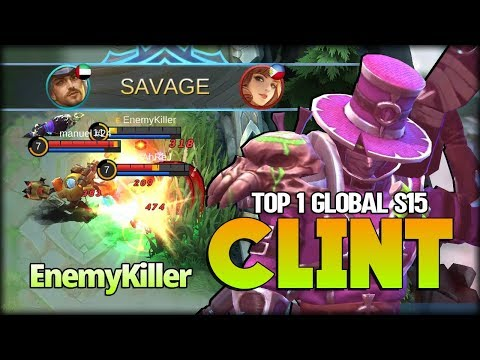 2X SAVAGE!! Next Level Clint Play Style. EnemyKiller Top 1 Global Clint - Mobile Legends