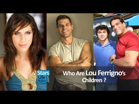 Who Are Lou Ferrigno's Children ? 1 Daughter And 2 Sons  Hulk Actor And Bodybuilder