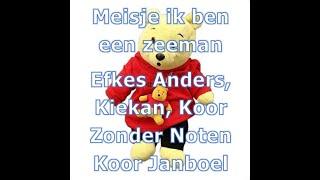 Kiekan, Efkes Anders, Koor Zonder Noten en Janboel - Meisje Ik Ben Een Zeeman. (live) (Ondertiteld)
