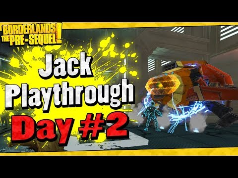 Borderlands The Pre-Sequel | Jack Playthrough Funny Moments And Drops | Day #2