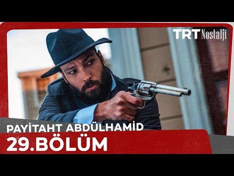 Payitaht Abdülhamid 29. Bölüm