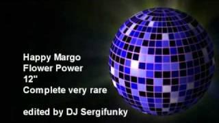 "Happy Margo - Flower Power 12"" complete, very rare"