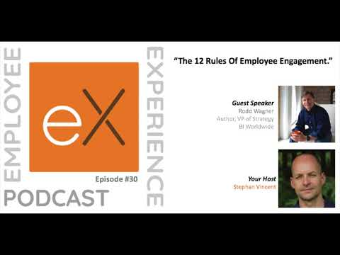 "Ep 30 Rodd Wagner - BI Worldwide: ""The 12 Rules Of Employee Engagement."""