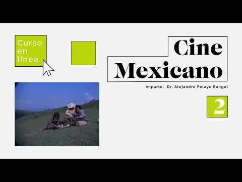 Curso en línea de Cine mexicano 2