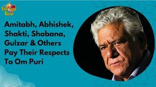 Amitabh, Abhishek, Shakti, Shabana Gulzar & Others at Om Puri's Funeral Part  2 thumbnail