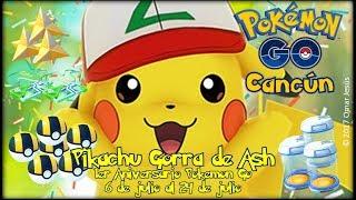 Capitulo 39 - PIKACHU CON GORRA DE ASH, NUEVO EVENTO   Primer Aniversario Pokemon GO