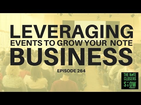 Leveraging Events to Grow Your Note Business