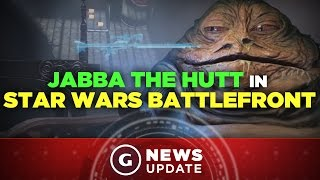 Star Wars Battlefront Getting Jabba The Hutt Missions - GS News Update