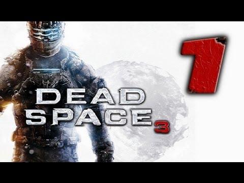 DEAD SPACE 3: COMIENZA LA AVENTURA #1