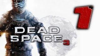 Dead Space 3 | Let's Play en Español | Capitulo 1