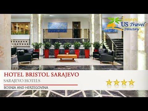 Hotel Bristol Sarajevo - Sarajevo Hotels, Bosnia and Herzegovina