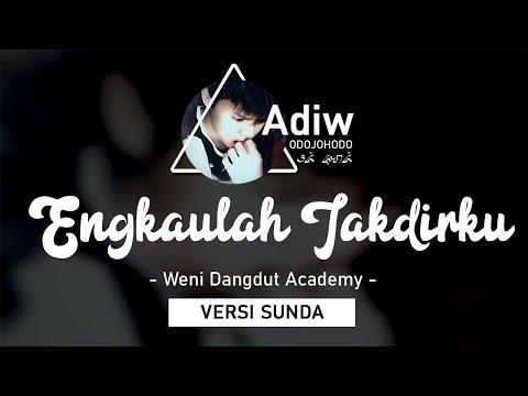 VERSI SUNDA | WENI ENGKAULAH TAKDIRKU | VERSI CHIPMUNK | By Adi J.