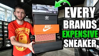 I Bought the MOST EXPENSIVE Sneaker from EVERY Sneaker Brand!