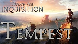 Dragon Age: Inquisition - Tempest Build - Master of the Elements