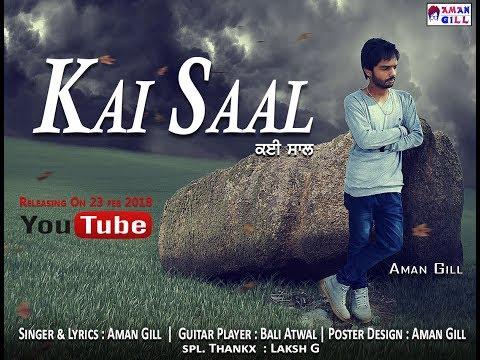 Kai Saal | Aman Gill | Bali Atwal | Prince Sembhi | Nav Dolorain | Music Dots | Latest Song of 2018