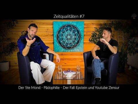 Zeitqualitäten #7 – Der 5te Mond – Der Fall Epstein – Pädophilie und Youtube Zensur