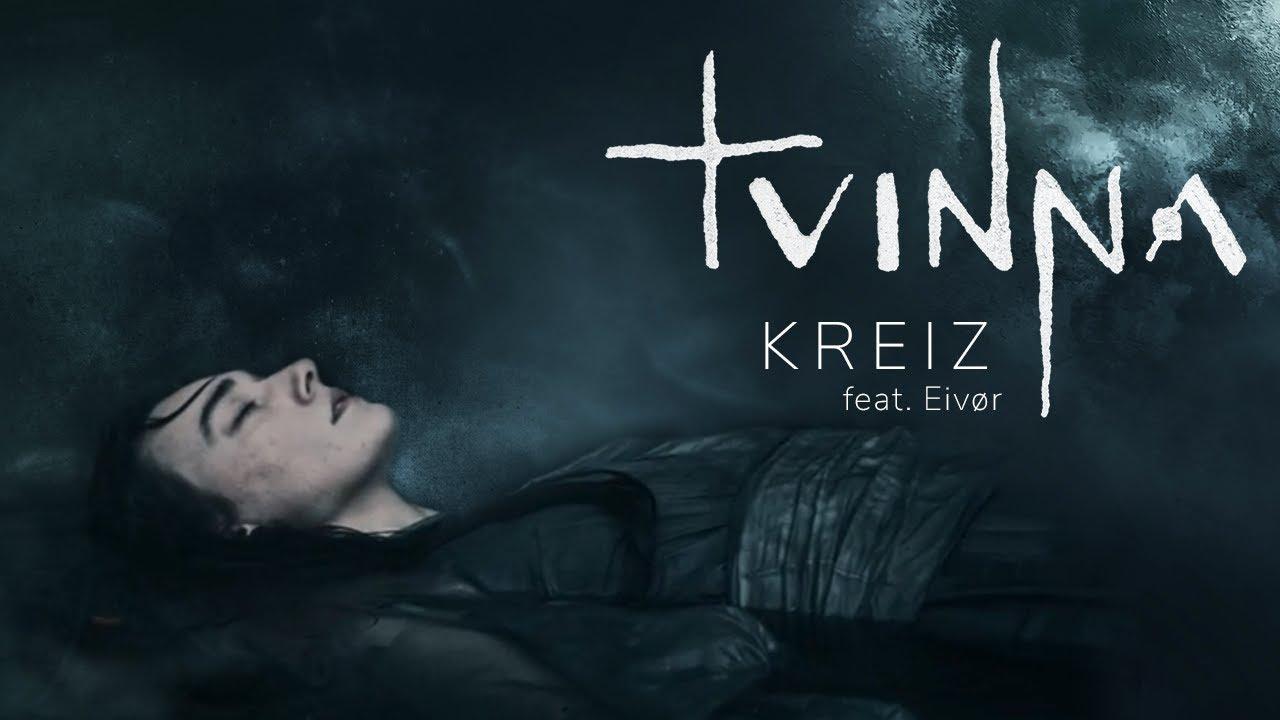 TVINNA l Kreiz feat. Eivør (Official Music Video)