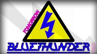 Bluethunder - Tomorrow (Original mix)