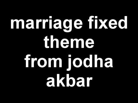 Marriage fixed theme ( BGM from jodha akbar movie ).avi