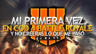 Mi Primera Vez En Cod Black Ops 4 Battle Royale Y No Creeras Lo Que Me Pasó ( Black Out )