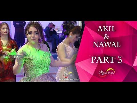 Akil & Nawal - Part 3 - Aras Rayes - By Roj Company