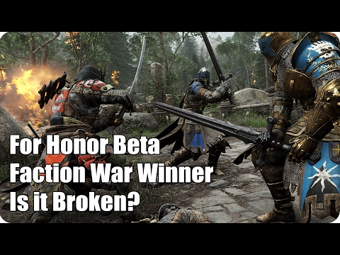 For Honor Beta: Faction War Winner/Broken?