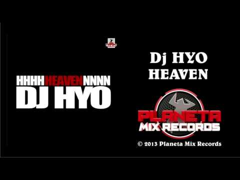 Dj HYO - Heaven (Radio Edit)