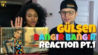 Gülşen - Bangır Bangır Reaction Pt.1