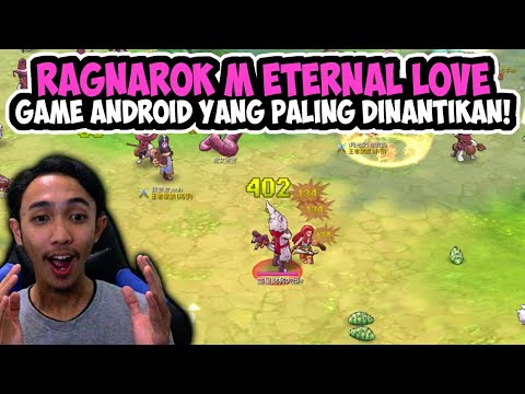 RAGNAROK M ETERNAL LOVE INDONESIA – GAME ANDROID YANG LAGI  DI TUNGGU TUNGGU NI