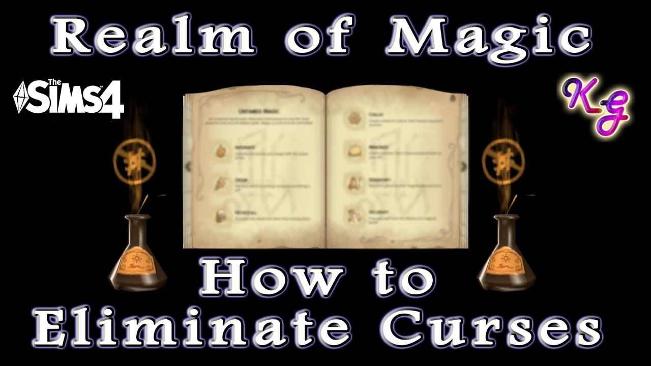 Realm Of Magic How To Eliminate Curses In The Sims 4 Youtube