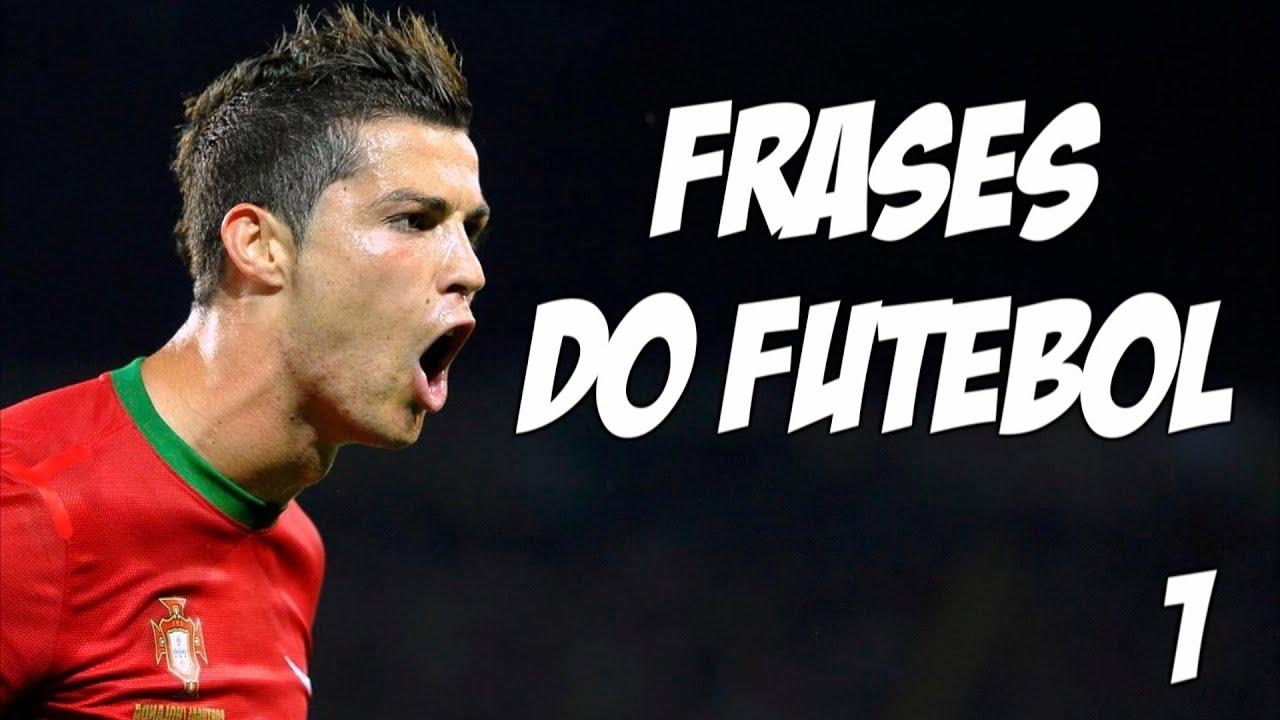 5 Frases Inesquecíveis Do Futebol (episódio 1)
