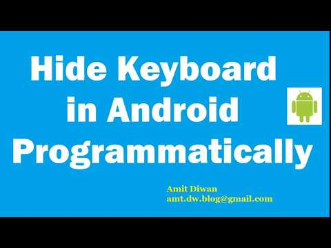 Learn Android: Close Keyboard in Android Programmatically - YouTube