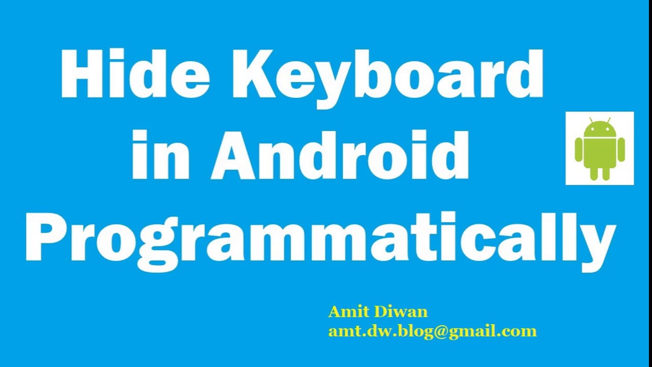 Learn Android: Close Keyboard in Android Programmatically